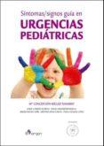 SINTOMAS / SIGNOS GUIA EN URGENCIAS PEDIATRICAS di MIGUEZ NAVARRO, MARIA CONCEPCION