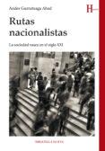 RUTAS NACIONALISTAS di GURRUTXAGA ABAD, ANDER