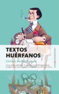 TEXTOS HUERFANOS di JARDIEL PONCELA, ENRIQUE