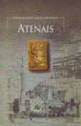 ATENAIS di GREGOROVIUS, FERDINAND