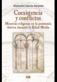 COEXISTENCIA Y CONFLICTOS di GARCIA SANJUAN, ALEJANDRO