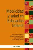 MOTRICIDAD Y SALUD EN EDUCACION INFANTIL di VV.AA.