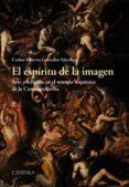 EL ESPÍRITU DE LA IMAGEN di GONZALEZ SANCHEZ, CARLOS ALBERTO
