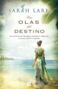 LAS OLAS DEL DESTINO (BILOGIA JAMAICANA 2) de LARK, SARAH