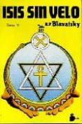 ISIS SIN VELO (VOL. IV) (2ª ED.) di BLAVATSKY, HELENA PETROVNA