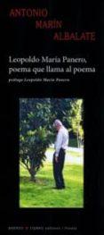LEOPOLDO MARIA PANERO, POEMA QUE LLAMA AL POEMA de MARIN ALBALATE, ANTONIO