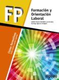 FORMACIÓN Y ORIENTACIÓN LABORAL CICLOS FORMATIVOS GRADO MEDIO ED 2017 di VV.AA.