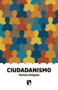 CIUDADANISMO de DELGADO RUIZ, MANUEL