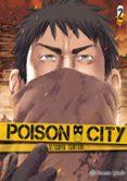 POISON CITY Nº 02/02 di TSUTSUI, TETSUYA