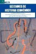 LECCIONES DE HISTORIA ECONOMICA di VV.AA.