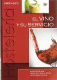 EL VINO Y SU SERVICIO (GRADO MEDIO) di GIL MUELA, MARIO