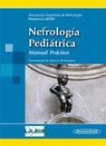 Nefrologia Pediatrica: Manual Practico