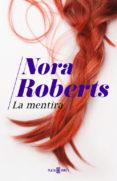 LA MENTIRA de ROBERTS, NORA