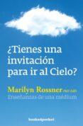 ¿TIENES UNA INVITACION PARA IR AL CIELO? di ROSSNER, MARILYN ZWAIG