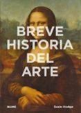 BREVE HISTORIA DEL ARTE di HODGE, SUSIE