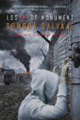 SOMBRA SALVAJE (LOS 14 DE MONUMENT, 3) di LAYBOURNE, EMMY