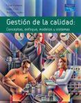GESTION DE LA CALIDAD de CAMISON, CESAR  GONZALEZ, TOMAS  CRUZ, SONIA