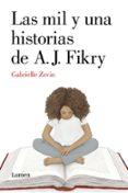 LAS MIL Y UNA HISTORIAS DE A. J. FIKRY di ZEVIN, GABRIELLE