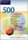 500 CUESTIONES RESUELTAS SOBRE NUEVO RITE di COMPANY GIRONES, RAFAEL