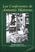LAS CONFESIONES DE ANTONIO MAIRENA (2ª ED.) de GARCIA ULECIA, ALBERTO