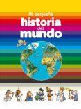 MI PEQUEÑA HISTORIA DEL MUNDO di FICHOU, BERTRAND