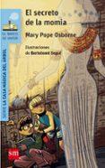 EL SECRETO DE LA MOMIA de OSBORNE, MARY POPE