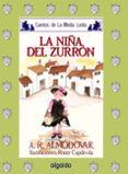 LA NIÑA DEL ZURRON di RODRIGUEZ ALMODOVAR, ANTONIO