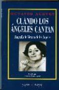 CUANDO LOS ANGELES CANTAN: BIOGRAFIA DE VICTORIA DE LOS ANGELES de ACEVES, OCTAVIO