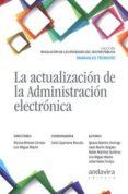 LA ACTUALIZACIÓN DE LA ADMINISTRACIÓN ELECTRÓNICA di ALAMILLO DOMINGO, IGNACIO
