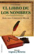 LIBRO DE LOS NOMBRES: GUIA PARA CONOCERTE MEJOR di SHAMMY, LYDIA