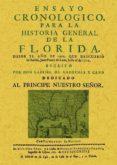 ENSAYO CRONOLOGICO PARA LA HISTORIA GENERAL DE LA FLORIDA (ED. RF ACSIMIL) di CARDENAS Z CANO, GABRIEL DE
