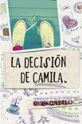 LA DECISION DE CAMILA di CURBELO, CECILIA