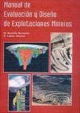 MANUAL DE EVALUACION Y DISEÑO DE EXPLOTACIONES MINERAS di LOPEZ JIMENO, CARLOS  BUSTILLO REVUELTA, MANUEL