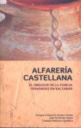 ALFARERÍA CASTELLANA di VV.AA