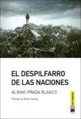 9788494744921 - Prada Blanco Albino: El Despilfarro De Las Naciones - Libro