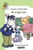 MI AMIGO LISTO (EL GRILLO AMARILLO) di GOMEZ YEBRA, ANTONIO A.