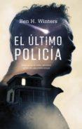 EL ÚLTIMO POLICÍA di WINTERS, BEN H.