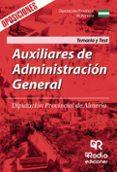 9788416963522 - Vv.aa.: Auxiliares De Administracion General. Diputacion Provincial De Almeria - Libro