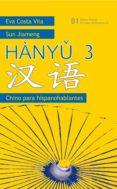 HANYU 3: CHINO PARARA HISPANOHABLANTES di JIAMENG, SUN