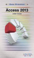 ACCESS 2013 di CASAS, JULIAN