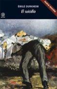 EL SUICIDIO (2ª ED.) de DURKHEIM, EMILE