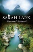 EL RUMOR DE LA CARACOLA (TRILOGIA DEL FUEGO 2) de LARK, SARAH
