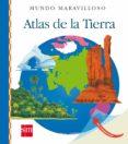 ATLAS DE LA TIERRA ( MUNDO MARAVILLOSO ) di GRANT, DONALD