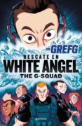 GREFG: RESCATE EN WHITE ANGEL de THEGREFG