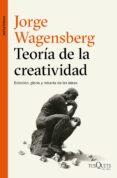 TEORIA DE LA CREATIVIDAD di WAGENSBERG, JORGE