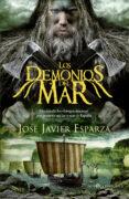 9788491640622 - Esparza Jose Javier: Los Demonios Del Mar - Libro