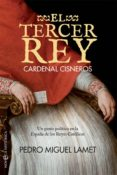 9788491641322 - Lamet Pedro Miguel: El Tercer Rey - Libro