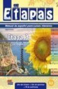 ETAPA 3 ¿TOPICOS? LIBRO DEL ALUMNO + EJERCICIOS + CD. NIVEL A2 di VV.AA.