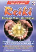 REIKI: ENERGIA VITAL UNIVERSAL di BAGINSKI, BODO J.  SHARAMON, SHALILA