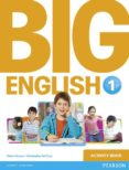 BIG ENGLISH 1 ACTIVITY BOOK di VV.AA